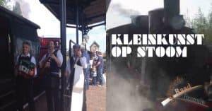 Kleinkunst op stoom @ Stoomtrein Goes Borsele | Goes | Zeeland | Nederland