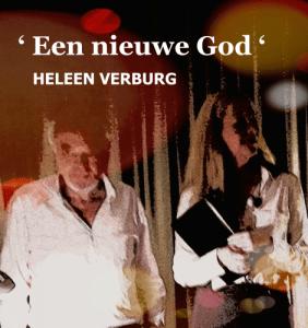 Tekstlezing: EEN NIEUWE GOD van HELEEN VERBURG @ G achttien 88 | Baarland | Zeeland | Nederland