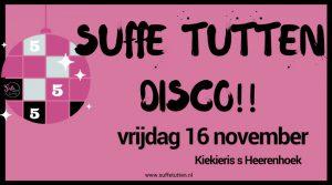 Suffe Tutten Disco in Kiekieris @ Kiekieris 's Heerenhoek | 's-Heerenhoek | Zeeland | Nederland