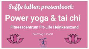 Power yoga en tai chi met Suffe tutten @ Fit Life Heinkenszand | Heinkenszand | Zeeland | Netherlands