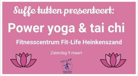 Power yoga en tai chi met Suffe tutten